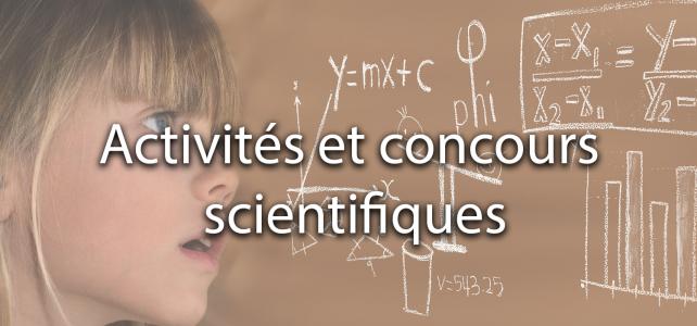 Activités et concours scientifiques