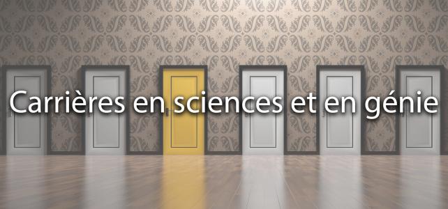 Carrières en sciences et en génie