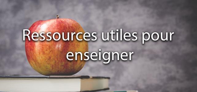 Ressources utiles pour enseigner