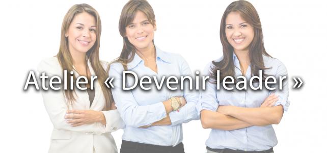 Atelier Devenir leader
