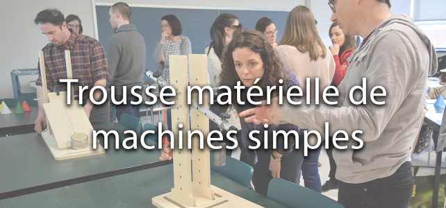 Trousse matérielle de machines simples